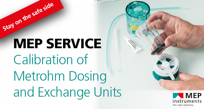 Service: Calibration of Metrohm dosing and exchange units