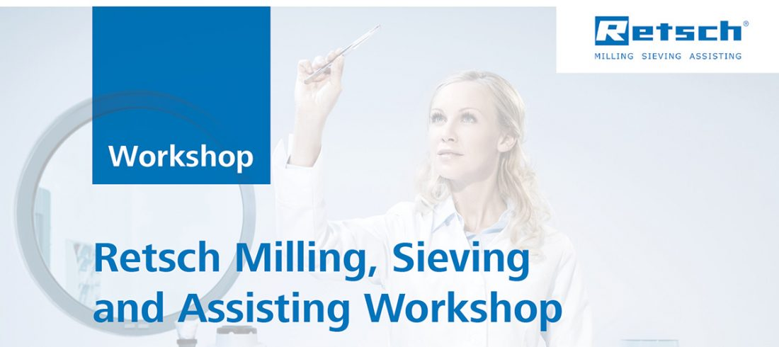 M2446 Retsch Milling, Sieving and Assisting Workshop 14 August 2018 1200x628