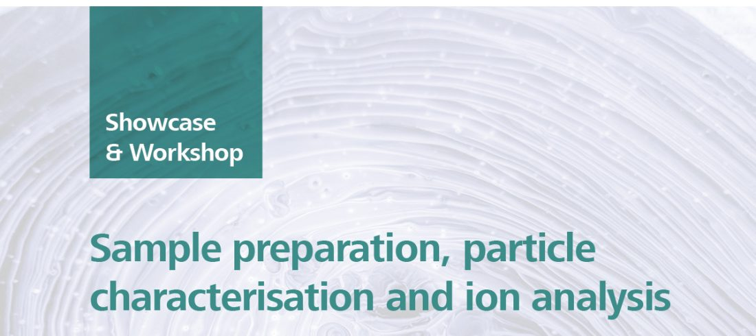 Sample preparation, particle characterisation and ion analysis, Palmerston North NZ, 13 November 2018