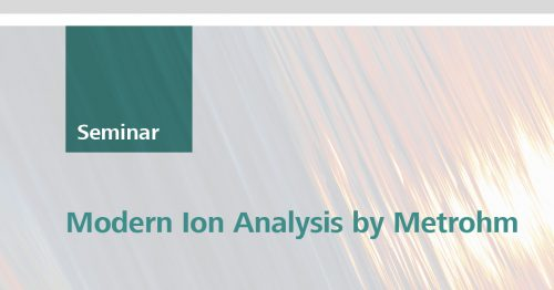 Modern Ion Analysis by Metrohm