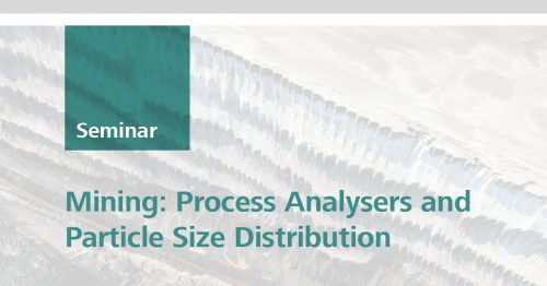 Mining: Process Analysers and Particle Size Distribution | Townsville, 28 Feb 2019