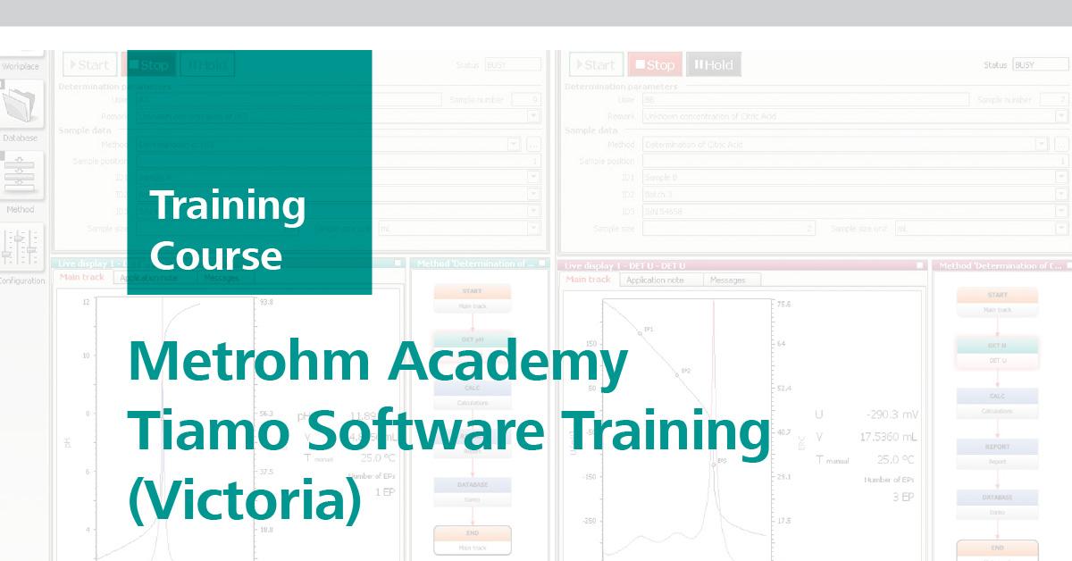 Metrohm Academy Tiamo Software Training | Victoria, 11 Sep 2019